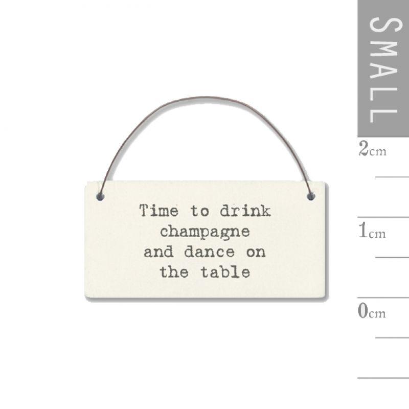 Επιγραφή μικρή - Time to drink champagne…