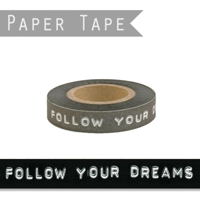 Black printed tape - Follow your dreams